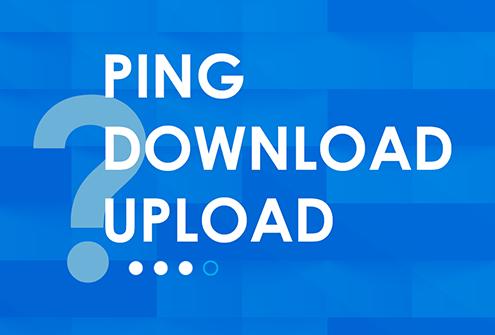 Saiba a diferença entre Ping, Download e Upload